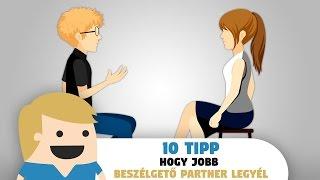 10 Tipp Hogy Jobb Beszélgetőpartner Legyél...