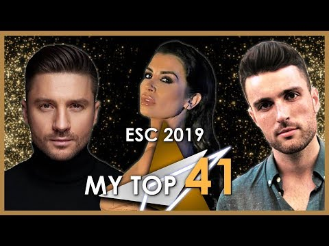 Eurovision 2019- MY FINAL TOP 41 [ALL THE COUNTRIES]