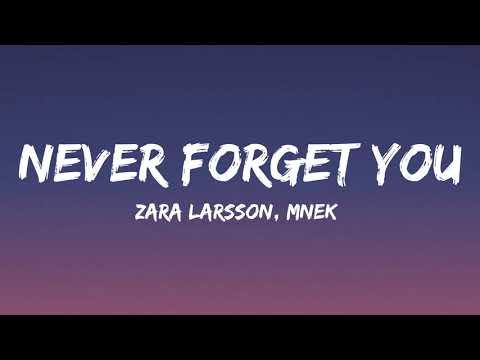 Zara Larsson, MNEK - Never Forget You (Lyrics)