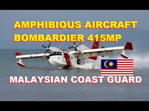 Malaysian Coast Guard: Bombardier 415MP Amphibious Aircraft