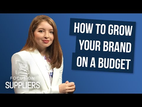 How to Grow Your Brand on a Budget