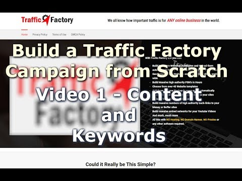 Traffic Factory | Build A Traffic Factory Campaign From Scratch Video 1