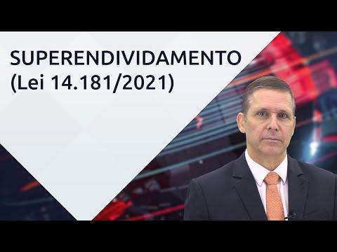 Nova Lei do Superendividamento (Lei 14.181/2021) - com professor Fernando Capez