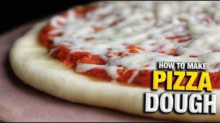 A Pizza Dough Recipe You WONT STOP Using   How To Make Pizza Dough