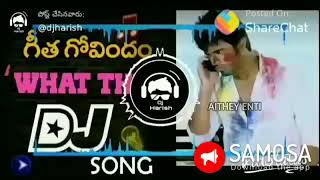 What the Life DJ song | Geetha Govindam | What the F