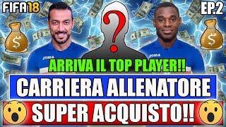 SUPER ACQUISTO!! ARRIVA IL TOP PLAYER!! FIFA 18: CARRIERA ALLENATORE SAMPDORIA #2 [By Giuse360]