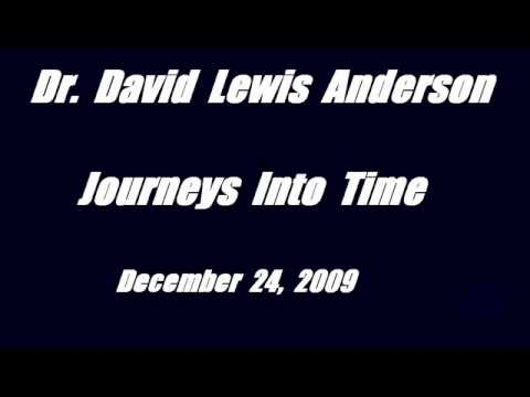Dr David Lewis Anderson - Journeys Into Time