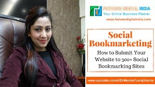 How to Submit Your Website to 300+ Social Bookmarking Sites