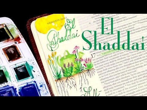 Bible Journaling: El Shaddai (Genesis 17:1)