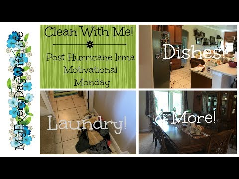 Clean With Me! || Post Hurricane Irma || Motivational Monday