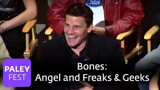 Bones - Vs. Angel and Freaks & Geeks (Paley Center)