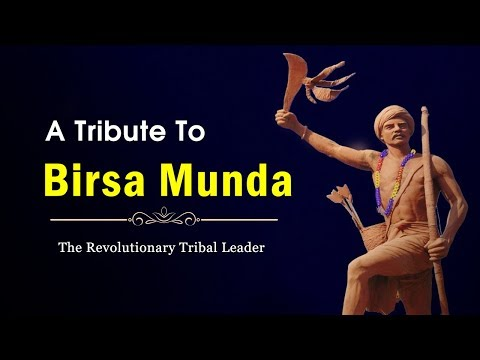 A Tribute To Birsa Munda | The Revolutionary Tribal Leader