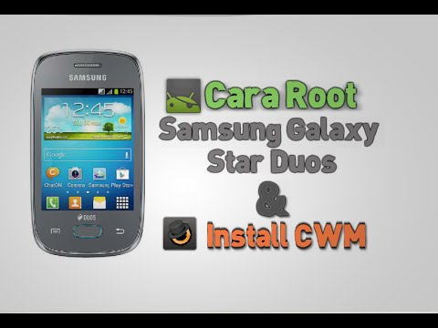 Cara Root Galaxy Star duos & Install CWM - YouTube