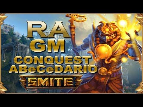 SMITE! Ra, Esto es una partida y lo demas tonterias! GM Conquest Abecedario #54