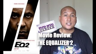 My Review of THE EQUALIZER 2 | Denzel Is a One Man A-Team