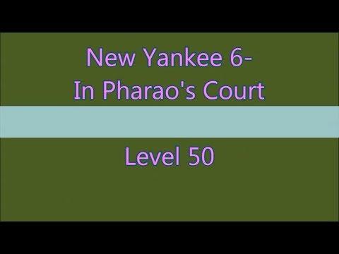 New Yankee 6 In Pharao's Court Level 50 (Expert-Mode 3 Stars) |