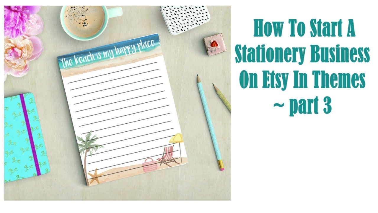 How To Start A Stationery Business On Etsy ~ themes part 3