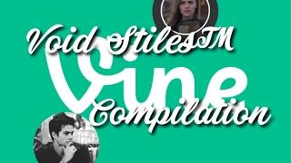 Void Stiles™ VINE COMPILATION | ALL EDITS