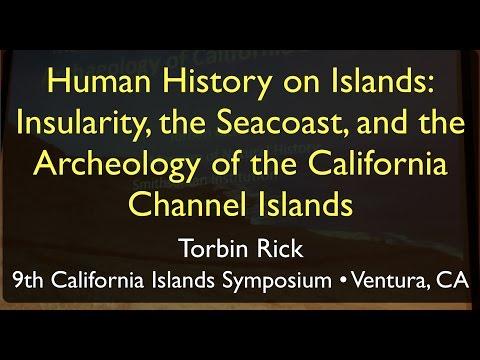 Understanding Islands-Archeological & the Channel Islands