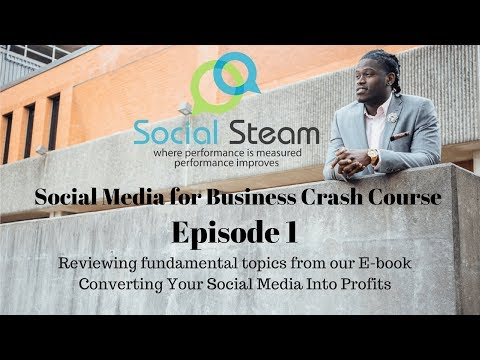 FREE Social Media for Business Crash Course  Episode 1
