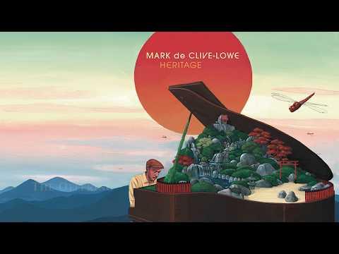 『MARK De CLIVE-LOWE / HERITAGE I&II』 Album Teaser Mp3