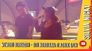 Download Mp3 Memori Berkasih - Siti Nordiana Ft Achik Spin Cover By Silvia Nicky Ft Abinarsi