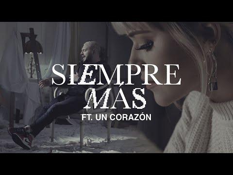 LIVING - Siempre Más FT. Un Corazón (Videoclip Oficial)