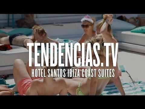 Hotel Santos Ibiza Coast Suites - Tendencias.tv #745