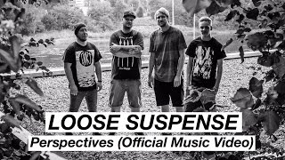 Loose Suspense - Perspectives feat. Sebi of Kála (Official Music Video)| www.pitcam.tv