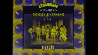 Baixar Armadinho, Dodô e Osmar: Chão da Praça (com Moraes Moreira)