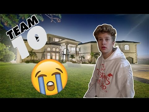 I GOT KICKED OUT OF THE TEAM 10 HOUSE!