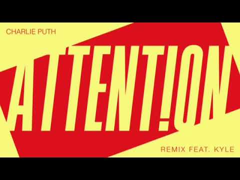 Charlie puth- attention Kyle remix clean