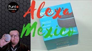 El Echo Dot de Amazon ya está EN MÉXICO!! Y AQUI LO RESEÑAMOS