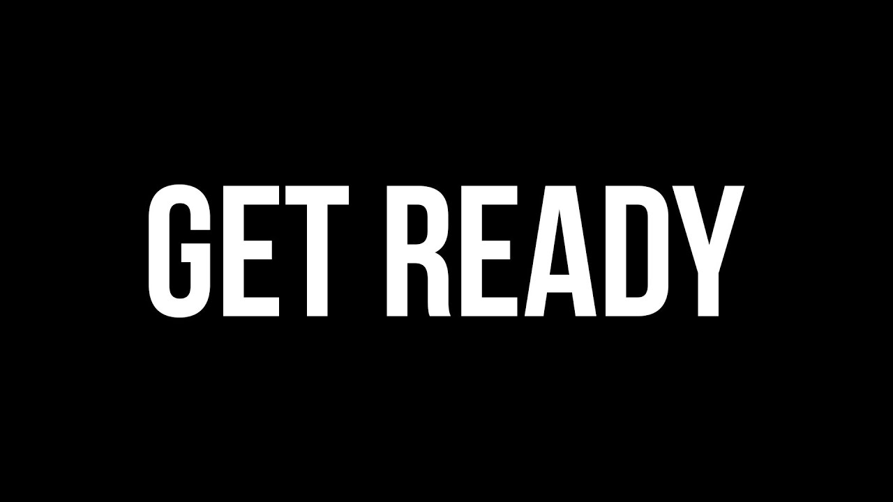 Image result for get ready
