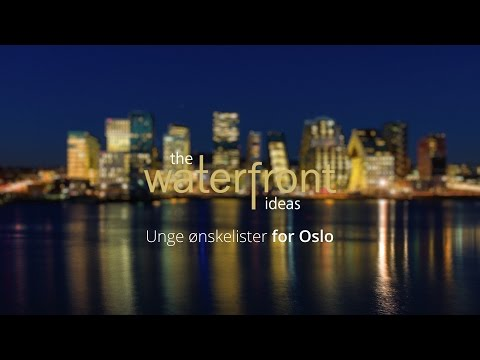 Unge ønskelister for Oslo | The Waterfront Ideas #9