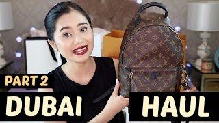 DUBAI Haul (Part2: Designer Goods)   Anna Cay ♥