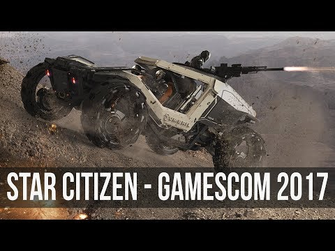 Star Citizen - Gamescom 2017 Stream Discussion