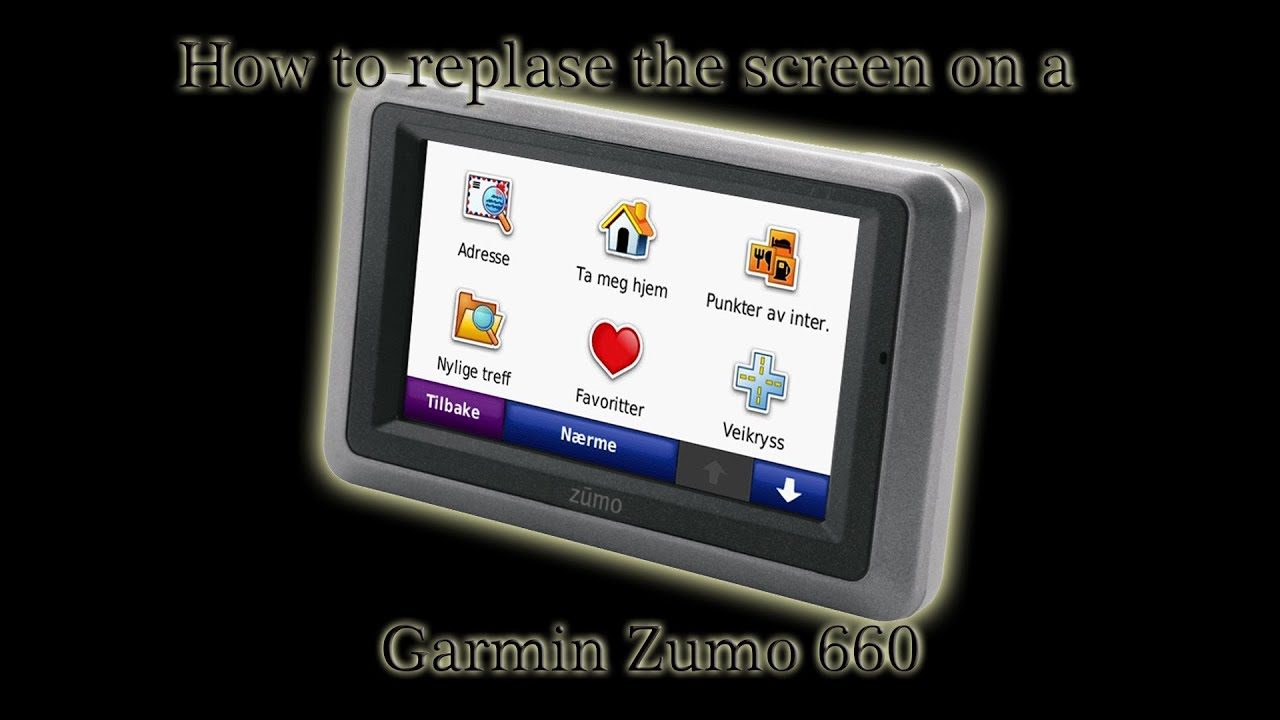 screen replacement garmin zumo 660 youtube. Black Bedroom Furniture Sets. Home Design Ideas