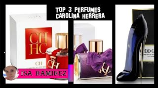 TOP 3 PERFUMES CAROLINA HERRERA - SUB