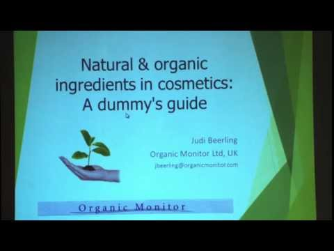 Natural & organic ingredients in cosmetics: A dummy's guide
