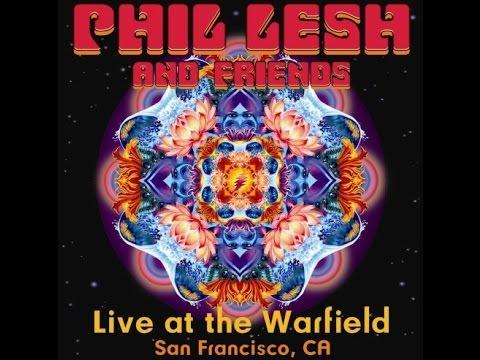 Phil Lesh & Friends The Warfield 5/19/06 John Scofield & Joan Osborne