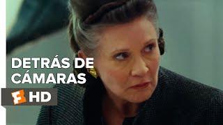 Star Wars: Los Últimos Jedi | Detrás de Cámaras (2017) | Fandango Latam
