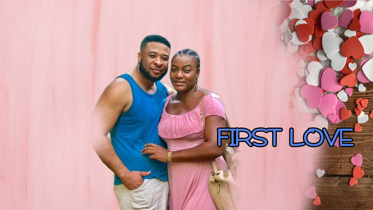 Download FIRST LOVE LIKE NO OTHER/QUEEN NWOKOYE/SAM SUNNY//Nigerian Nollywood Movies 2021
