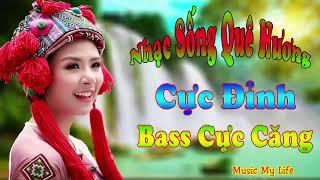 Nhạc Sống Quê Hương Bốc Lửa 2017 - LK Nhạc Sống  Organ Thôn Quê Bass Cực Căng