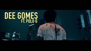 Dee Gomes Ft. Polo G - Forever ( Dir. by @WetVisuals_ )