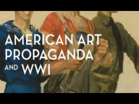 Oh Say Can You See: American Art, Propaganda, and the First World War