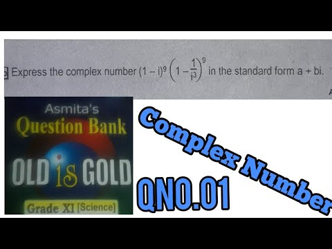 Complex Number/Qno 01/Asmita old is gold solutions for class 11/Old is gold  solutions(Rishad Baniya)