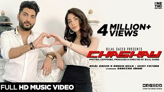 Chaskay by Bilal Saeed x Roach Killa | Izzat Fatima | Sabeeka Imam | Official Music Video 2020