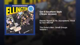 Get It Southern Style (78rpm Version)