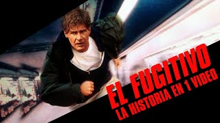 El Fugitivo: La Historia en 1 Video
